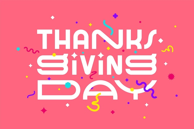 Giorno del ringraziamento. grazie. banner, poster e adesivo, stile geometrico con testo giorno del ringraziamento. giorno del ringraziamento messaggio biglietto di auguri. design grafico colorato di esplosione. illustrazione vettoriale
