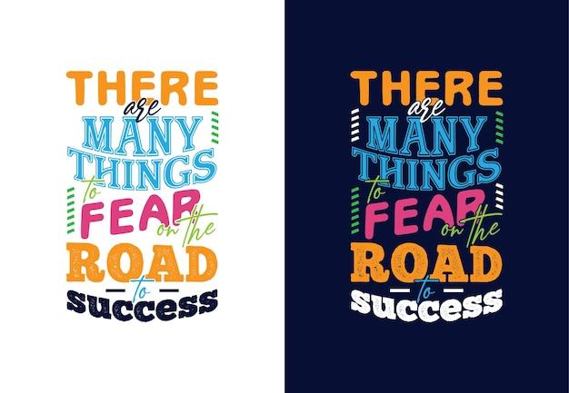 Ci sono molte cose da temere sulla strada del successo scrivendo citazioni tipografiche