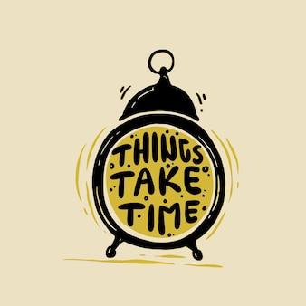 Le cose richiedono tempo citazioni di motivazione