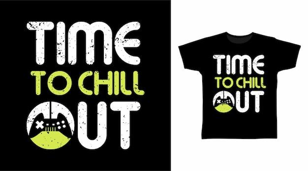 È ora di rilassarsi con i modelli di magliette tipografiche