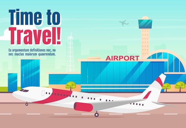 È ora di viaggiare banner piatto modello. progettazione di concetti di parola del manifesto orizzontale della compagnia aerea. aereo commerciale, illustrazione di cartone animato aereo di linea con tipografia. aeroporto sullo sfondo