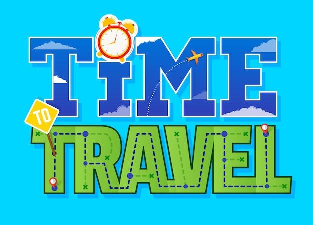 Tempo di viaggiare testo. carattere modello per il tuo design. illustrazione vettoriale
