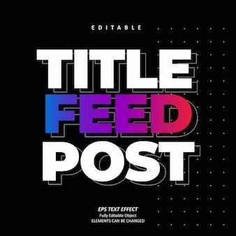 Titolo feed line effetto testo modificabile premium