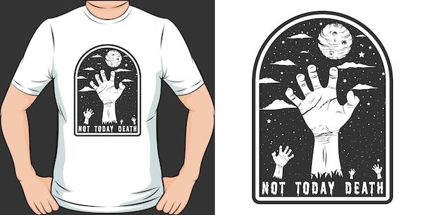 Non oggi morte. design unico e alla moda della maglietta