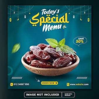 Menu speciale di oggi date banner cibo ramadan e modello di post sui social media o volantino quadrato