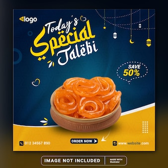 Banner di cibo speciale ramadan jalebi di oggi e modello di post sui social media o flyer quadrato