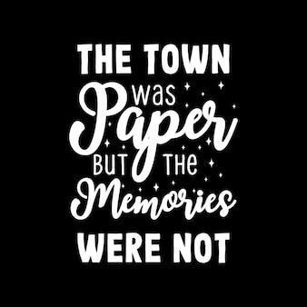 La città era di carta ma i ricordi no