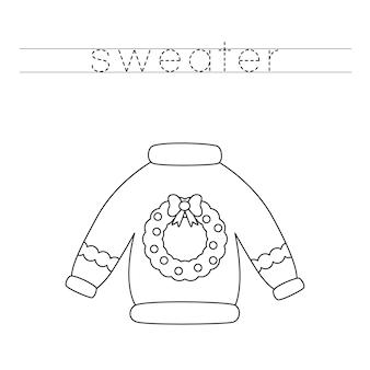 Traccia le lettere e colora il maglione di natale. pratica di scrittura a mano per bambini.