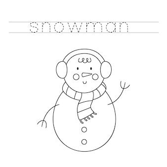 Traccia le lettere e colora il pupazzo di neve. pratica di scrittura a mano per bambini.