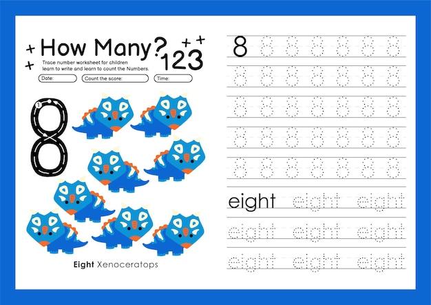 Traccia i numeri scrivendo fogli di lavoro pratici e imparando i numeri per la scuola materna numero otto 8