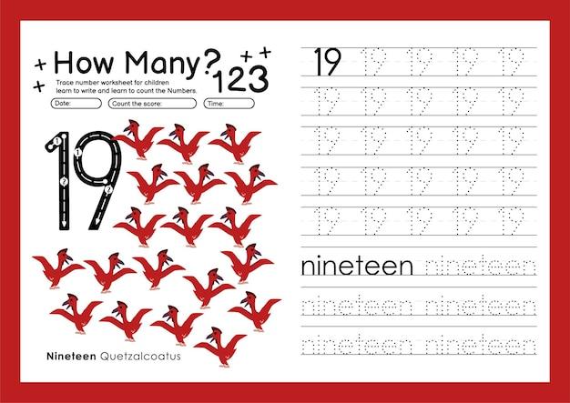 Traccia i numeri scrivendo fogli di lavoro pratici e imparando i numeri per il numero prescolare diciannove 19
