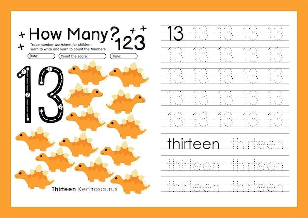 Traccia i numeri scrivendo fogli di lavoro pratici e imparando i numeri per la scuola materna numero tredici 13