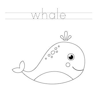 Traccia la parola. balena simpatico cartone animato. pratica di scrittura a mano per bambini in età prescolare.