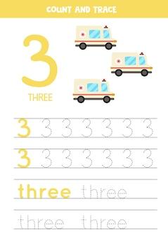 Tracciando il numero 3 e la parola tre. esercitazione di scrittura a mano per bambini con tre auto ambulanze.