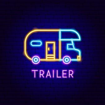 Etichetta al neon del rimorchio. illustrazione vettoriale di promozione all'aperto.