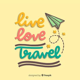 Lettering di viaggio con messaggio positivo