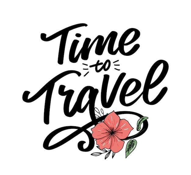 Lettering di citazioni di ispirazione di stile di vita di viaggio. tipografia motivazionale.