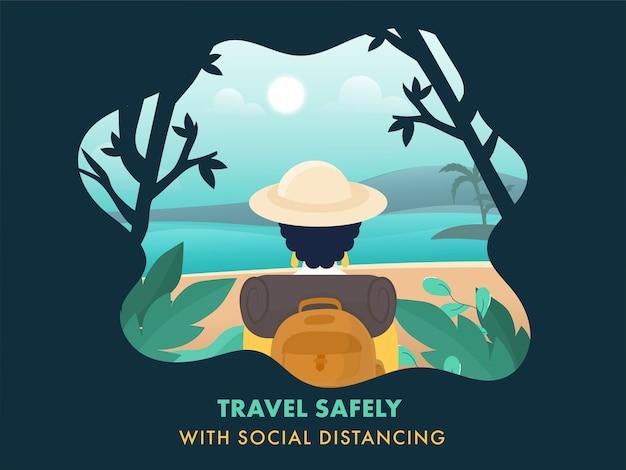 Viaggia in modo sicuro con poster basato sul concetto di distanza sociale, vista posteriore della donna turistica sul fondo della natura dell'oceano di sole verde.