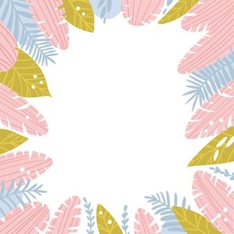 Cornice di foglie tropicali in colori pastello, illustrazione di cartone animato di foglie di palma e rami perfetti per la tua foto o testo. piante disegnate a mano sveglie isolate su fondo bianco.