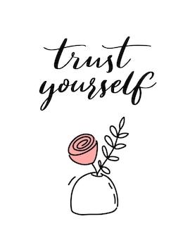 Fidati di te citazione ispiratrice su bianco con fiore rosa detto motivazionale minimalista