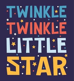 Scintillio scintillante piccola stella mano disegno lettering tipografia ispirazione