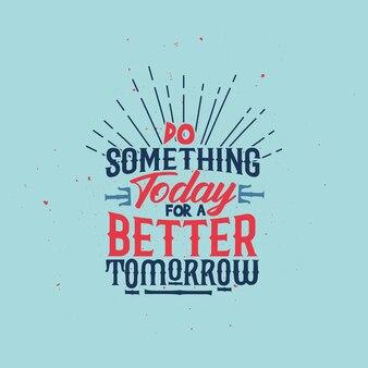 Poster di ispirazione tipografica con design tshirt motivazione di vita