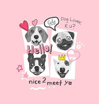 Slogan di tipografia con illustrazione di cartone animato facce di cane
