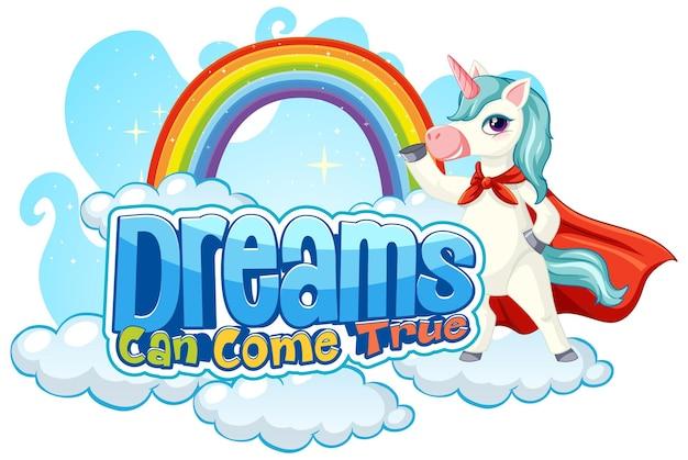 Personaggio dei cartoni animati di unicorno con tipografia di caratteri dreams can come true