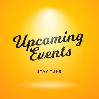 Prossimi eventi poster design di sfondo. sfondo giallo con riflettori luminosi.