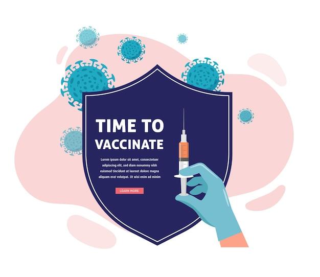 Progettazione del concetto di vaccinazione. è ora di vaccinare lo striscione - scudo e siringa con vaccino per covid-19