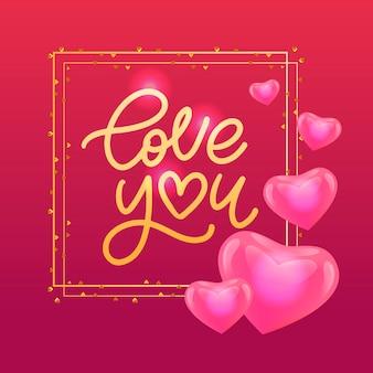 Cartolina di san valentino ti amo con scritte calligrafiche