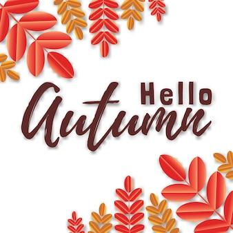 Sfondo vettoriale con scritte a mano ciao autunno e foglie isolati su sfondo bianco.