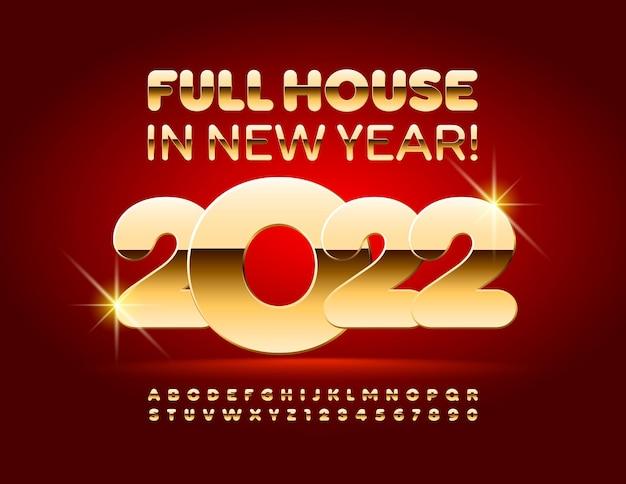 Vector casinò wishing card full house nel nuovo anno 2022 set di lettere e numeri dell'alfabeto in oro lucido