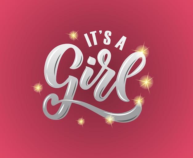 Illustrazione vettoriale di it's a girl testo per baby shower. è un badge/tag/icona/carta doccia/invito/striscione da ragazza. è uno sfondo di calligrafia femminile. è un poster tipografico con lettere di una ragazza. eps 10