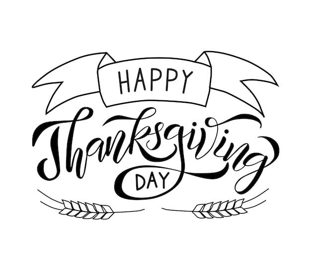 Illustrazione vettoriale lettering disegnato a mano in bianco e nero felice giorno del ringraziamento con spighe di grano