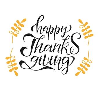 Illustrazione vettoriale lettering giorno del ringraziamento disegnato a mano con rami gialli con foglie