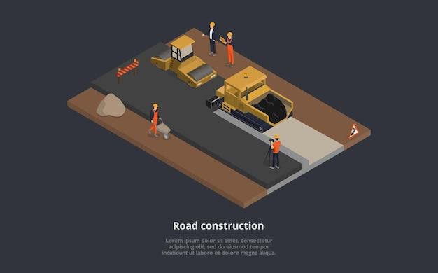 Illustrazione vettoriale del concetto di costruzione stradale. composizione isometrica 3d con macchine da strada nel processo di lavoro. personaggi maschili dei cartoni animati indossano uniforme arancione, superiore in tuta
