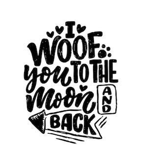 Illustrazione vettoriale con frase divertente. citazione ispiratrice disegnata a mano sui cani. lettering per poster, t-shirt, biglietti, inviti, adesivi, banner.