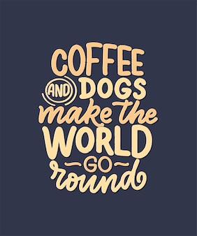 Illustrazione vettoriale con frase divertente. citazione ispiratrice disegnata a mano sui cani.