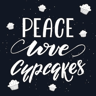 Illustrazione vettoriale con lettering peace love cupcake
