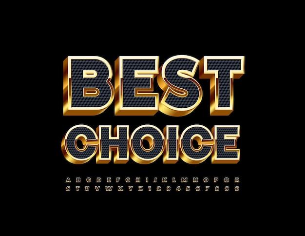 Distintivo vettoriale premium best choice 3d nero e oro alfabeto lettere e numeri impostati in stile lusso f