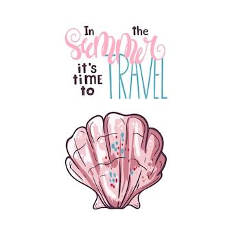 Schizzi di conchiglie di vettore. lettering: in estate è tempo di viaggiare.