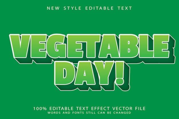 L'effetto di testo modificabile del giorno delle verdure imprime lo stile moderno