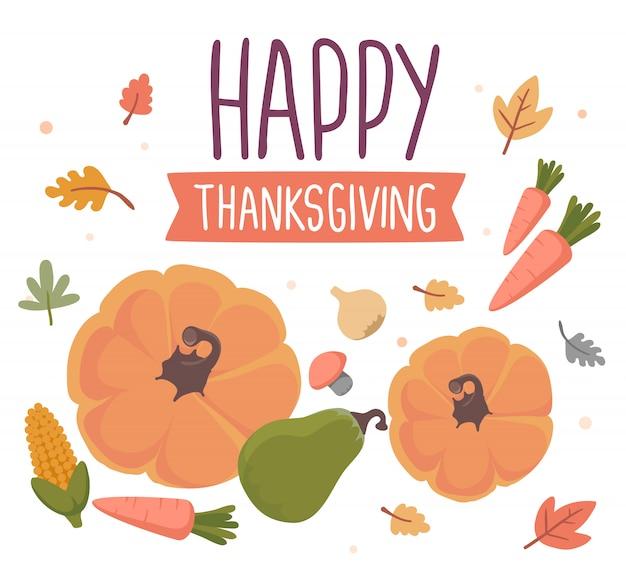 Verdure e testo felice ringraziamento con foglie d'autunno su bianco