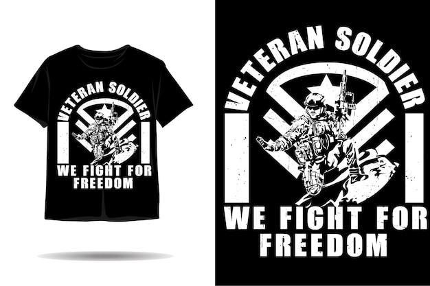 Soldato veterano lotta per il design della maglietta silhouette libertà