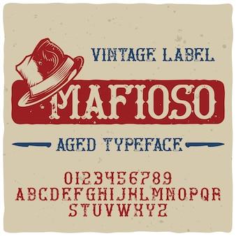 Carattere tipografico vintage di alfabeto ed etichetta denominato mafioso.