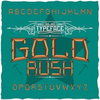 Carattere vintage denominato gold rush.