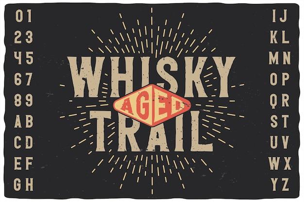 Carattere etichetta vintage denominato whisky trail.