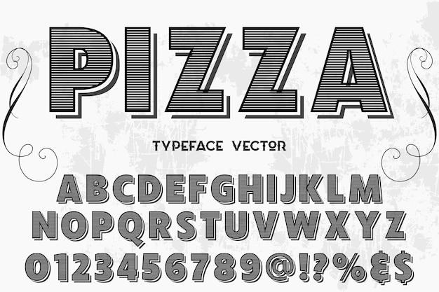 Carattere tipografico di carattere vintage pizza