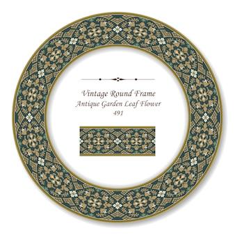 Vintage round retro frame of antique garden leaf flower